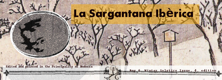La Sargantana Iberica (El Llangardaix Andorra) Winter Solstice Issue any 6 2/4